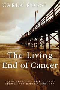The Living End of Cancer BC (6x9 in)